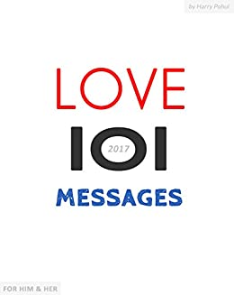 love messages 101 love messages for him her romantic text messages for a