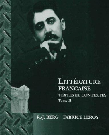Litterature Francaise: Textes Et Contextes Tome II (Literature Francaise) by Harcourt College Pub
