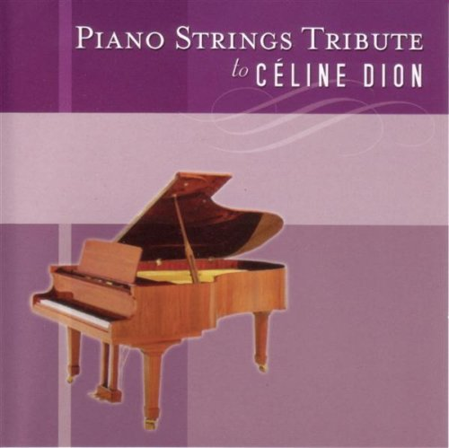 Pianostrings Tribute to Celine Dion by Tribute Sounds