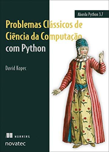 Problemas Clássicos Ciência Computação Python