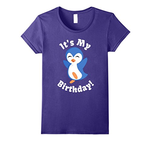 Womens It's My Birthday Cute Penguin Birthday T-Shirt Small (Penguin Birthday)