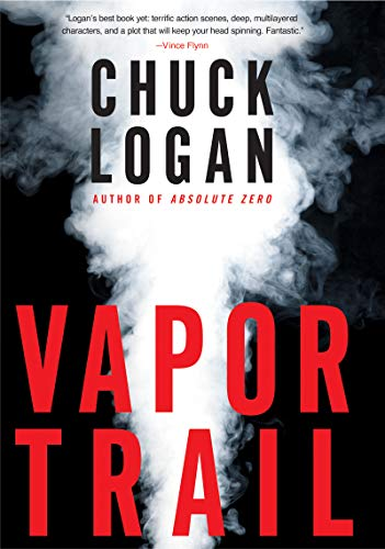 Vapor Trail Phil Broker Book 4 Kindle Edition By Chuck Logan