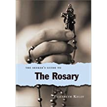 The Seeker's Guide to the Rosary (The Seeker Series, 8)