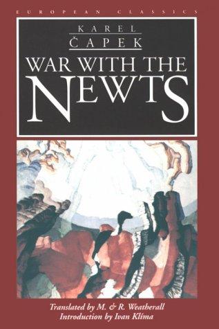 War with the Newts (European Classics)