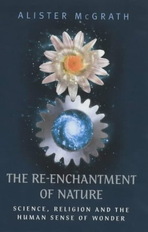 Download The RE-Enchantment of Nature: Science,Religion and the Human Sense of Wonder pdf