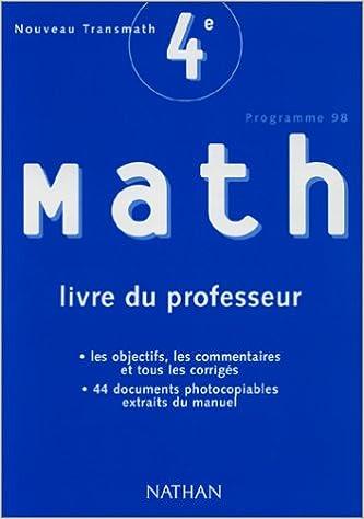 Livres gratuits en ligne Transmath : Mathématiques, 4e (Manuel du professeur) pdf, epub ebook