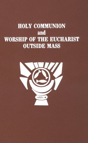Holy Communion and Worship of the Eucharist Outside Mass/No. 648/22