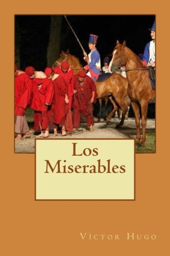 Los Miserables (Spanish Edition)