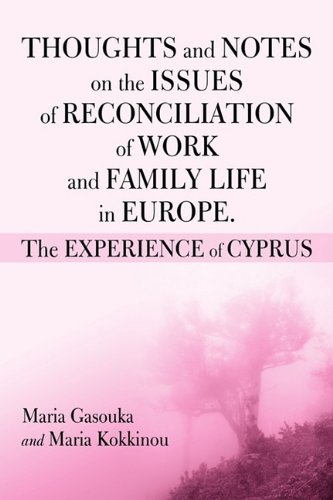 THOUGHTS AND NOTES ON THE ISSUES OF RECONCILIATION OF WORK AND FAMILY LIFE IN EUROPE. THE EXPERIENCE OF CYPRUS pdf