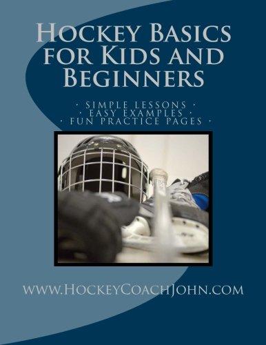 Hockey Basics for Kids and Beginners