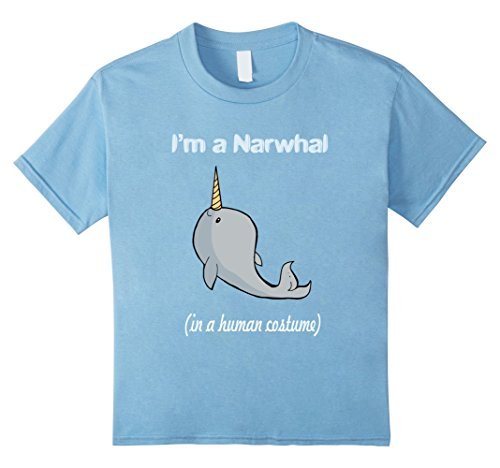 Kids I'm A Narwhal In A Human Costume - Funny T-Shirt 12 Baby (Narwhal Unicorn Costume)