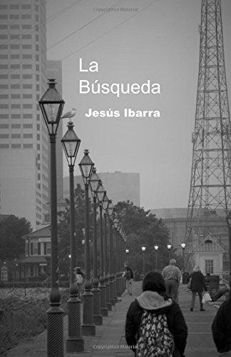 La bsqueda (Spanish Edition)