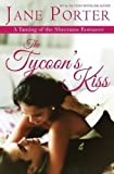 The Tycoon's Kiss: Volume 2 (Taming of the Sheenans)
