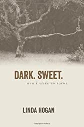 Dark. Sweet.: New & Selected Poems