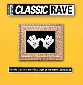 various artists   classic rave   amazon   music