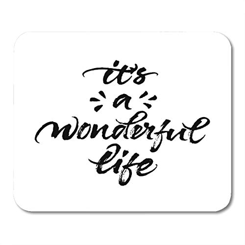 Boszina Mouse Pads It's Wonderful Life Modern Brush Calligraphy Rough Ink Handwritten Lettering Inspirational Quote White Mouse Pad 9.5