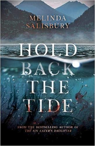 Hold Back The Tide: Amazon.co.uk: Salisbury, Melinda ...