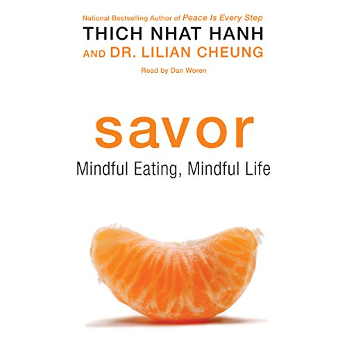 Savor: Mindful Eating, Mindful Life Audiobook [Free Download by Trial] thumbnail