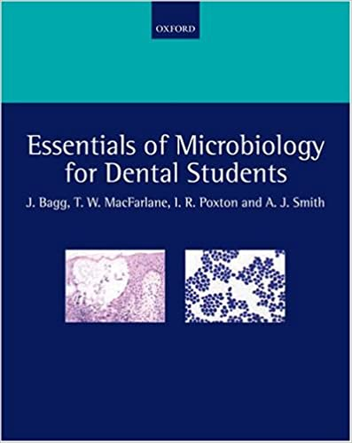 Essentials of Microbiology for Dental Students: 9780198564898 ...