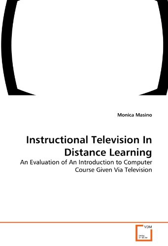 Instructional Television In Distance Learning: An Evaluation of An Introduction to Computer Course Given Via Television