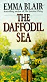 The Daffodil Sea, Emma Blair, 0553406140