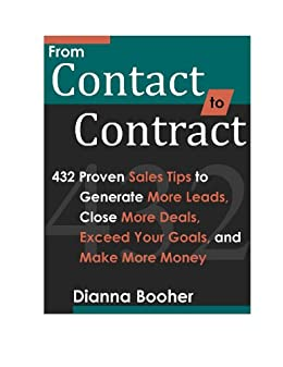 From Contact to Contract: 432 Proven Sales Tips to