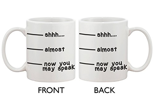 2000 Ceramic Mug - Cute Coffee Mug - Shhh Almost Now You May Speak Funny Ceramic Coffee Mug