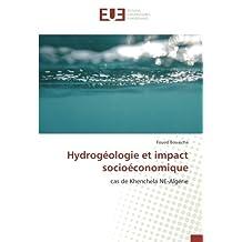 Hydrogéologie et impact socioéconomique: cas de Khenchela NE-Algérie