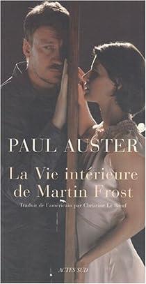 La Vie intérieure de Martin Frost par Auster