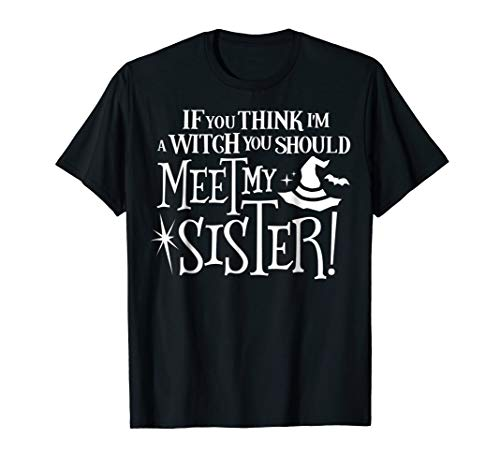 Sister Witch Funny Siblings Twins Halloween Costume Shirt]()