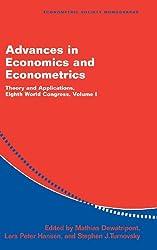 Advances in Economics and Econometrics 3 Volume Hardback Set: Advances in Economics and Econometrics: Theory and Applications, Eighth World Congress: Volume 1 (Econometric Society Monographs)