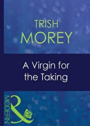 A Virgin for the Taking (Mills & Boon Modern) (Ruthless - Book 7)