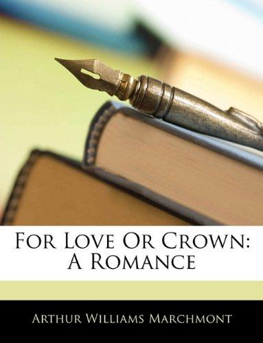 Download For Love or Crown: A Romance pdf epub