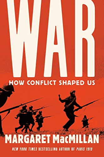 Book Cover: War: How Conflict Shaped Us