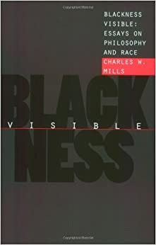 blackness visible essays on philosophy and race cornell blackness visible essays on philosophy and race cornell paperbacks