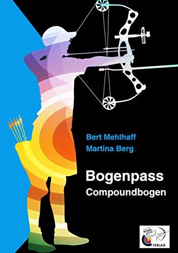Bogenpass für Compoundbogen: mit Tuning-Tipps für Ihren Bogen