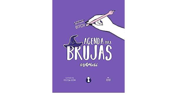 AGENDA ANUAL PARA BRUJAS. 2019: Bebi Fernández ...