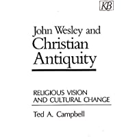 John Wesley And Christian Antiquity