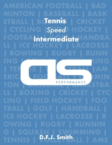 DS Performance - Strength & Conditioning Training Program for Tennis, Speed, Intermediate