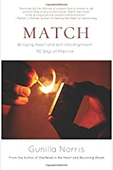 Match: Bringing Heart and Will into Alignment Paperback