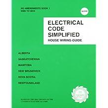 Electrical Code Simplified Multi-Province: Alberta, Saskatchewan, Manitoba, New Brunswick Nova Scotia & Newfoundland