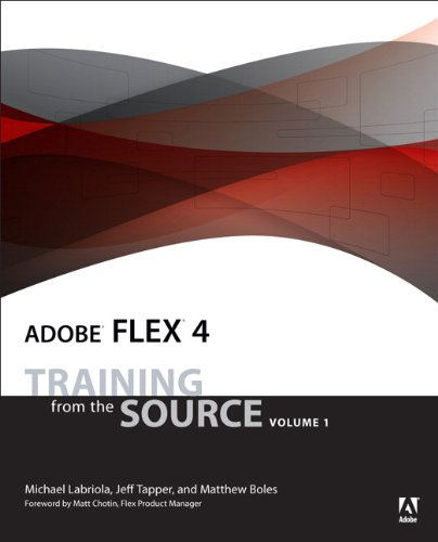 Adobe Flex 4: Training from the Source