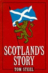 Scotland's Story (A Channel Four book)