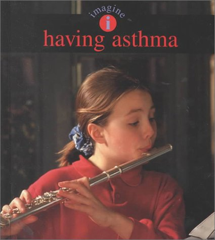 Having Asthma (Imagine Series) (Beach Living Vero)