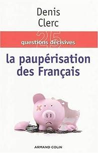 La paupérisation des Français par Denis Clerc