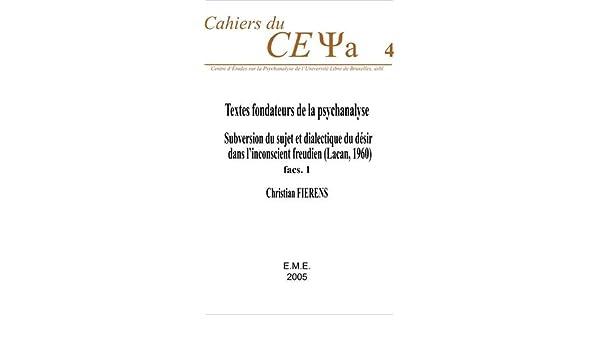 Textes Fondateurs de la Psychanalyse.