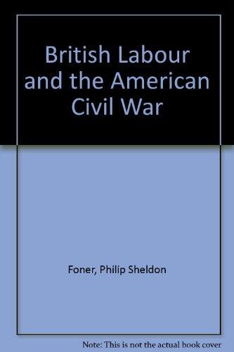 British Labor and the American Civil War