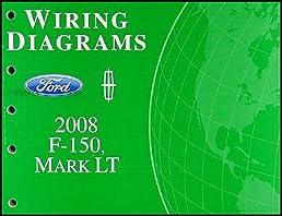 2008 ford f 150 \u0026 lincoln mark lt wiring diagram manual original Lincoln Electric Wiring Diagrams 2008 ford f 150 \u0026 lincoln mark lt wiring diagram manual original paperback \u2013 2008