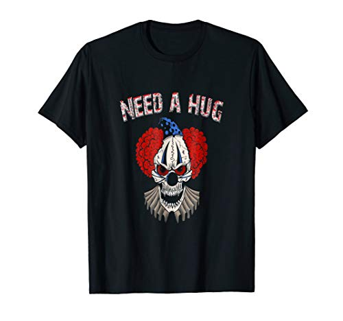 Need a Hug, Evil Clown Halloween costume t shirt