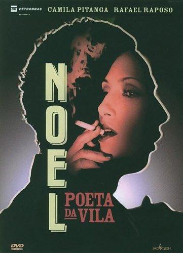 (CAMILA PITANGA/RAFAEL RAPOSO (RICARDO VAN STEEN) - NOEL POETA DA VILA - NOEL: THE SAMBA POET (DVD+CD))